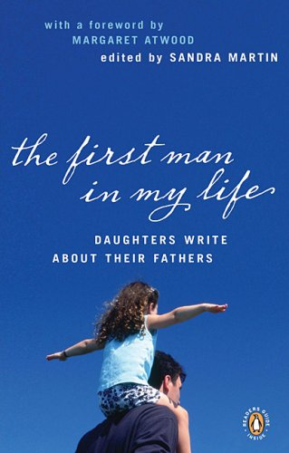 The First Man in My Life by Sandra Martin